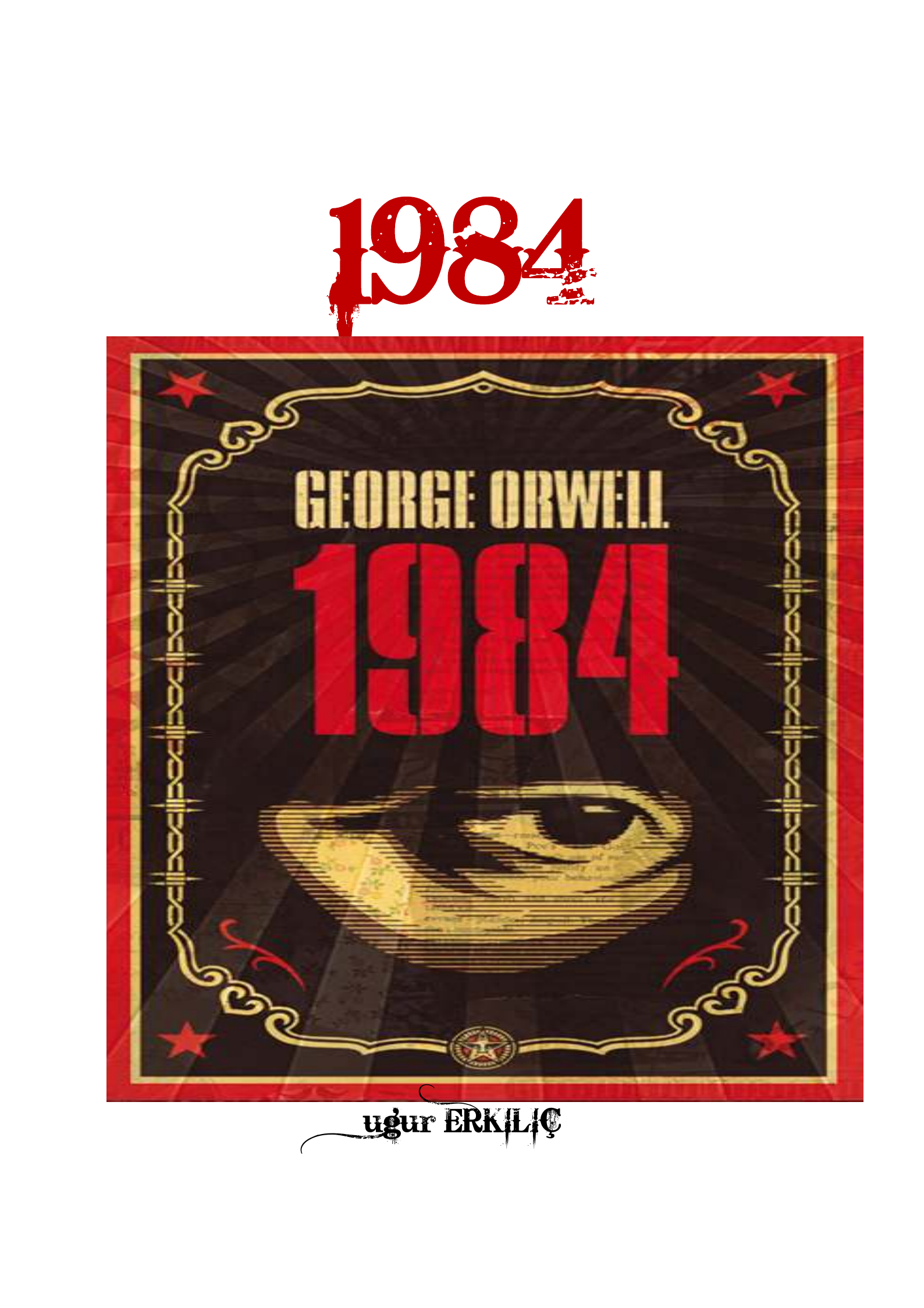 an examination of the book 1984 by george orwell